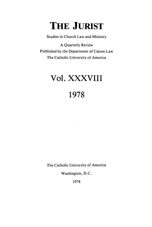 handle is hein.journals/juristcu38 and id is 1 raw text is: THE JURIST