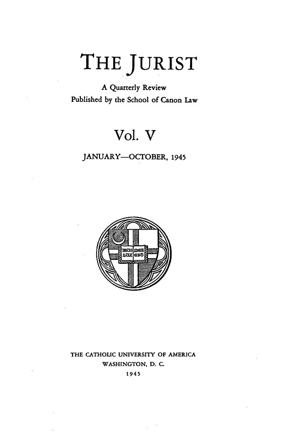handle is hein.journals/juristcu5 and id is 1 raw text is: THE JURIST