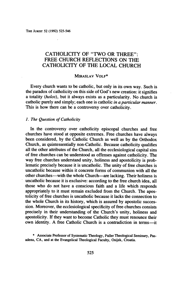 handle is hein.journals/juristcu52 and id is 531 raw text is: THE JUIUST 52 (1992) 525-546