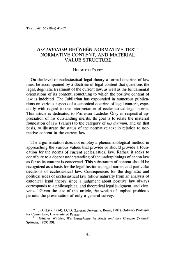 handle is hein.journals/juristcu56 and id is 51 raw text is: THE JURIST 56 (1996) 41-67