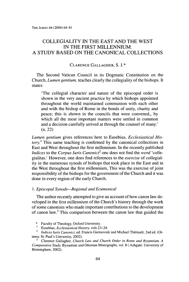 handle is hein.journals/juristcu64 and id is 68 raw text is: THE JURIST 64 (2004) 64-81