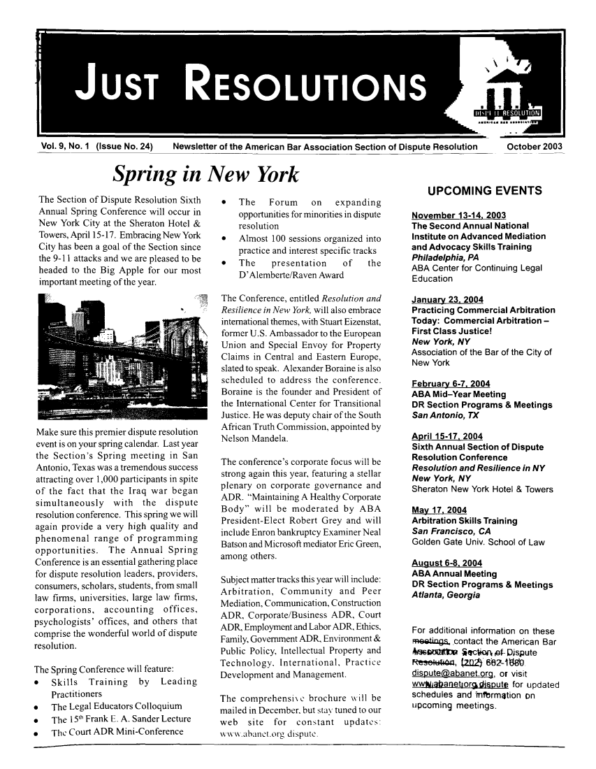 handle is hein.journals/justre9 and id is 1 raw text is: JUST RESOLUTIONS