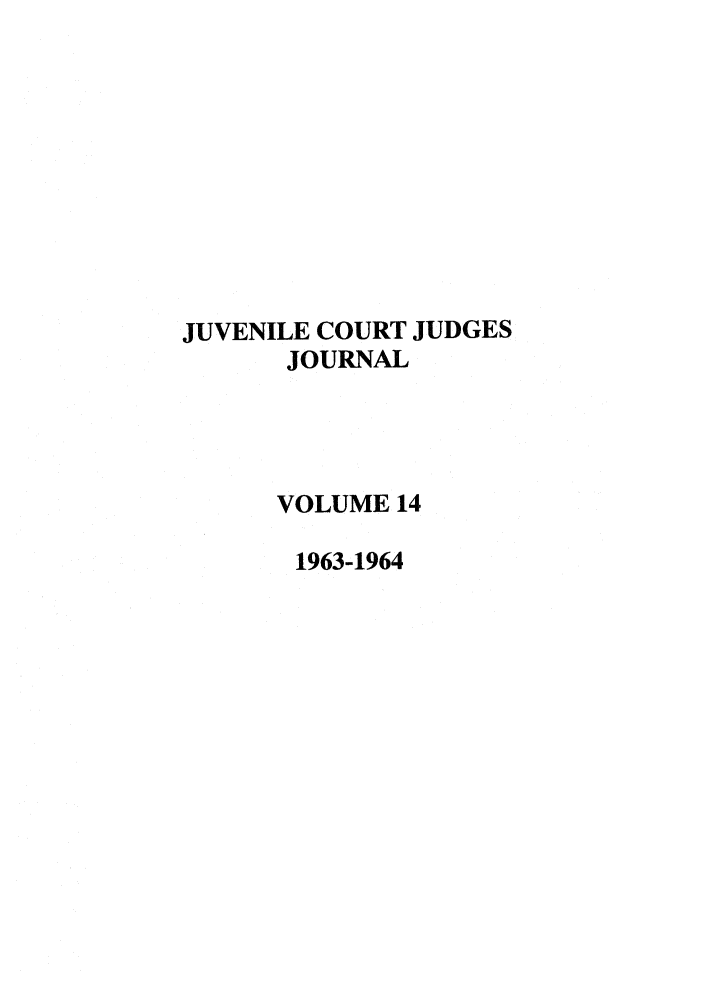 handle is hein.journals/juvfc14 and id is 1 raw text is: JUVENILE COURT JUDGES