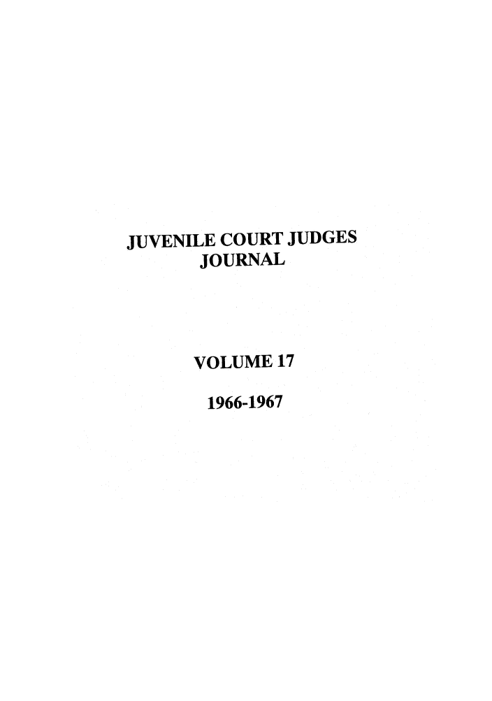 handle is hein.journals/juvfc17 and id is 1 raw text is: JUVENILE COURT JUDGES