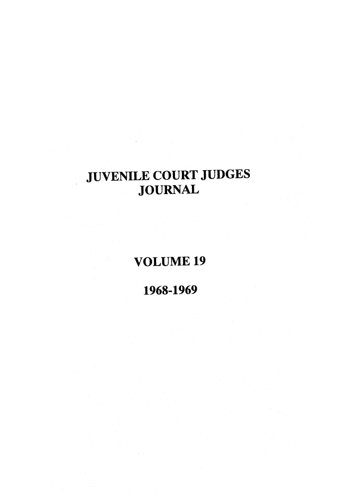 handle is hein.journals/juvfc19 and id is 1 raw text is: JUVENILE COURT JUDGES