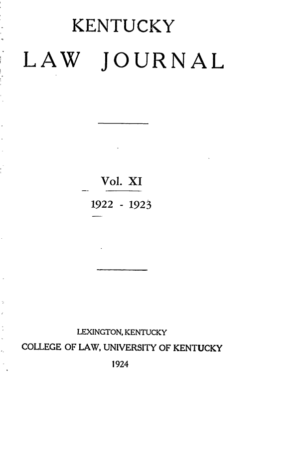 handle is hein.journals/kentlj11 and id is 1 raw text is: KENTUCKY