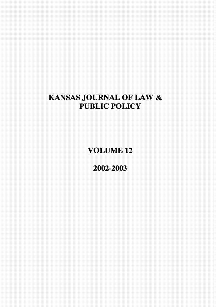 handle is hein.journals/kjpp12 and id is 1 raw text is: KANSAS JOURNAL OF LAW &
