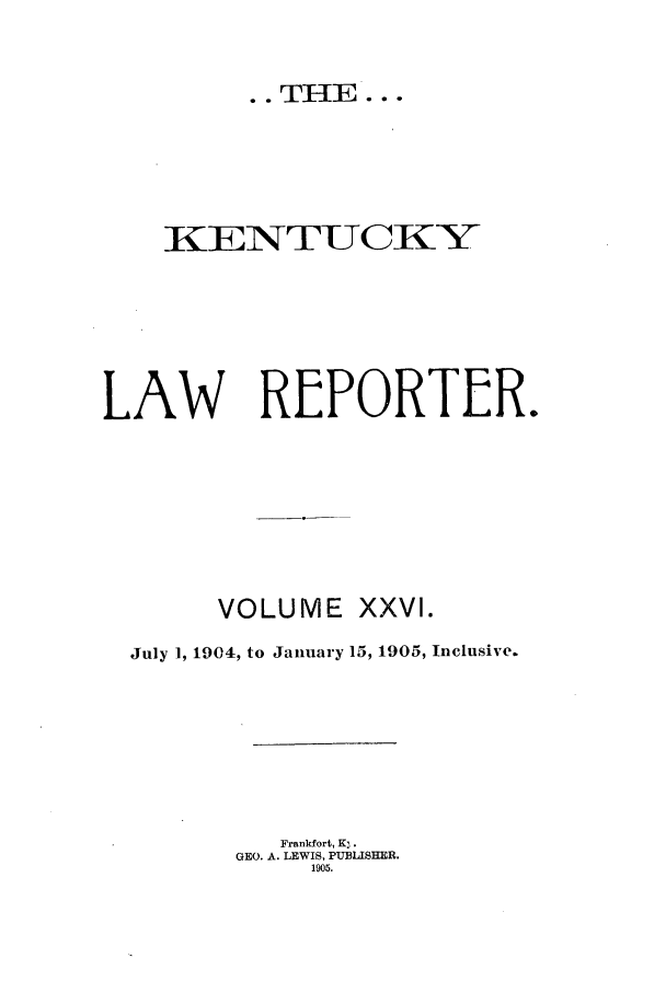 handle is hein.journals/kntwrep26 and id is 1 raw text is: KENTUCKXY