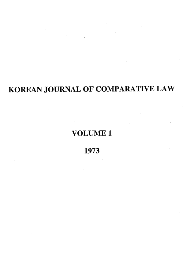 handle is hein.journals/ktilc1 and id is 1 raw text is: KOREAN JOURNAL OF COMPARATIVE LAW