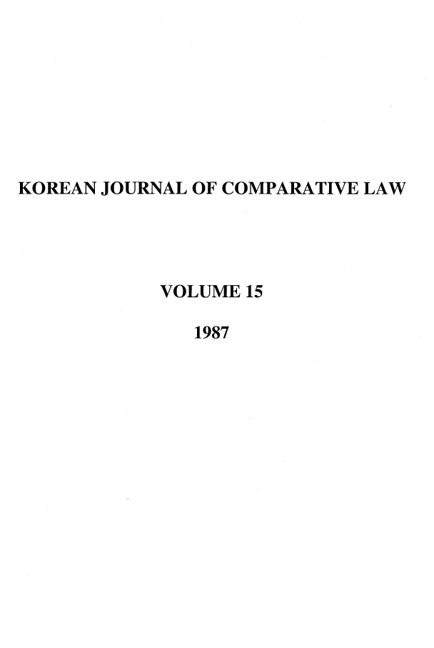 handle is hein.journals/ktilc15 and id is 1 raw text is: KOREAN JOURNAL OF COMPARATIVE LAW