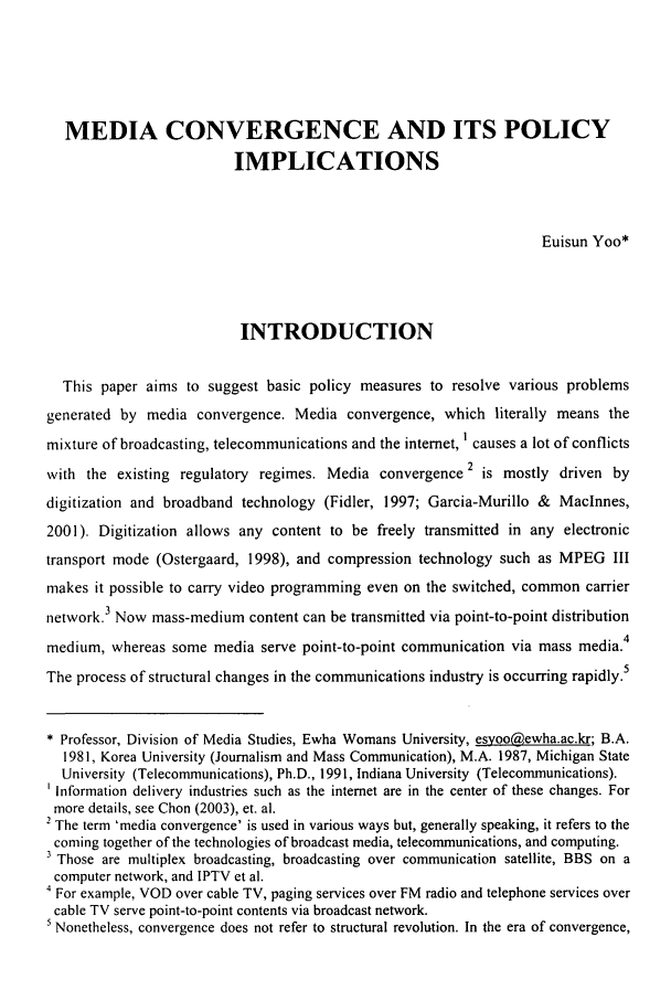 handle is hein.journals/ktilc33 and id is 33 raw text is: MEDIA CONVERGENCE AND ITS POLICY