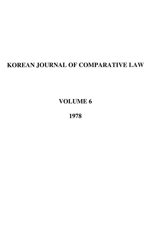 handle is hein.journals/ktilc6 and id is 1 raw text is: KOREAN JOURNAL OF COMPARATIVE LAW