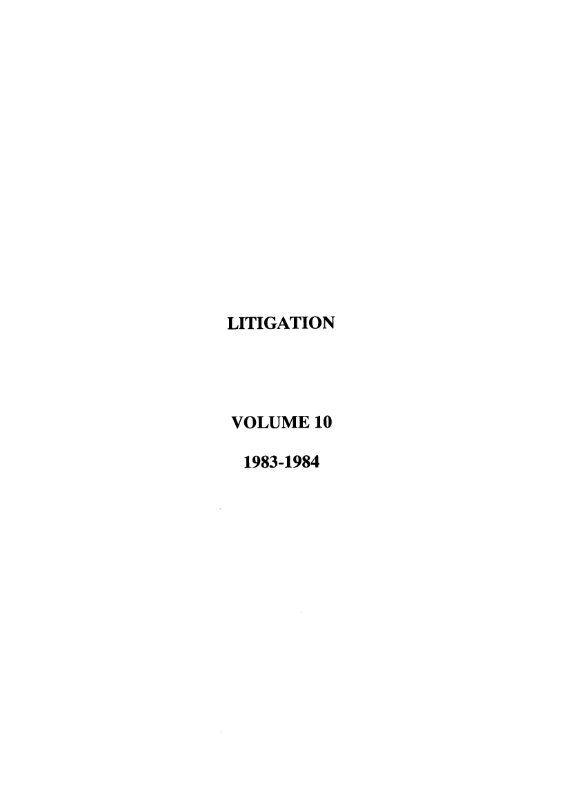 handle is hein.journals/laba10 and id is 1 raw text is: LITIGATION
