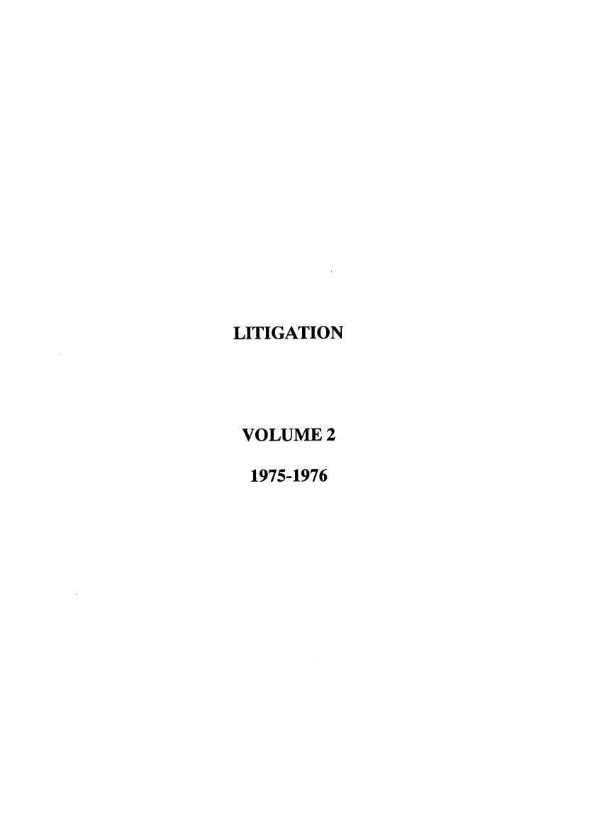 handle is hein.journals/laba2 and id is 1 raw text is: LITIGATION