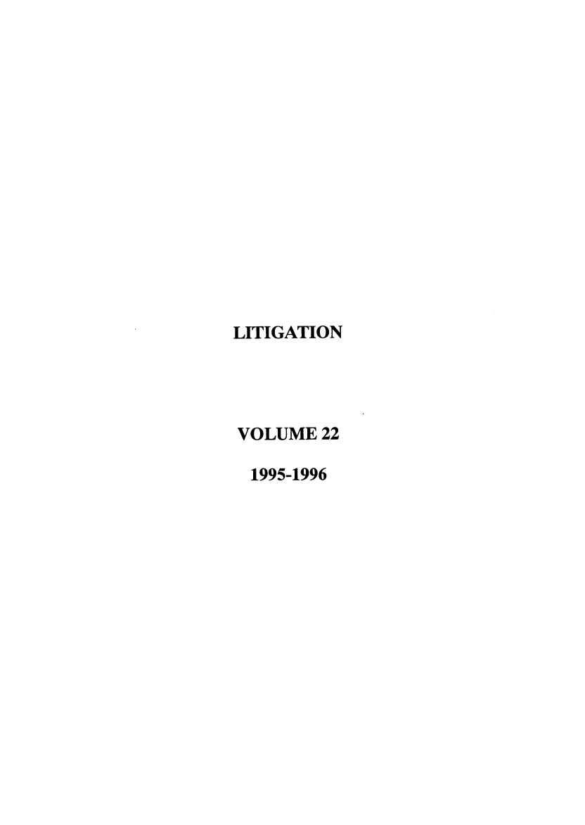 handle is hein.journals/laba22 and id is 1 raw text is: LITIGATION