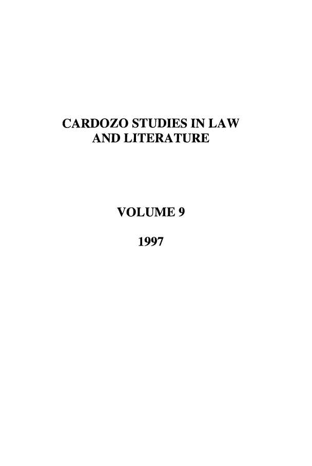 handle is hein.journals/lal9 and id is 1 raw text is: CARDOZO STUDIES IN LAW