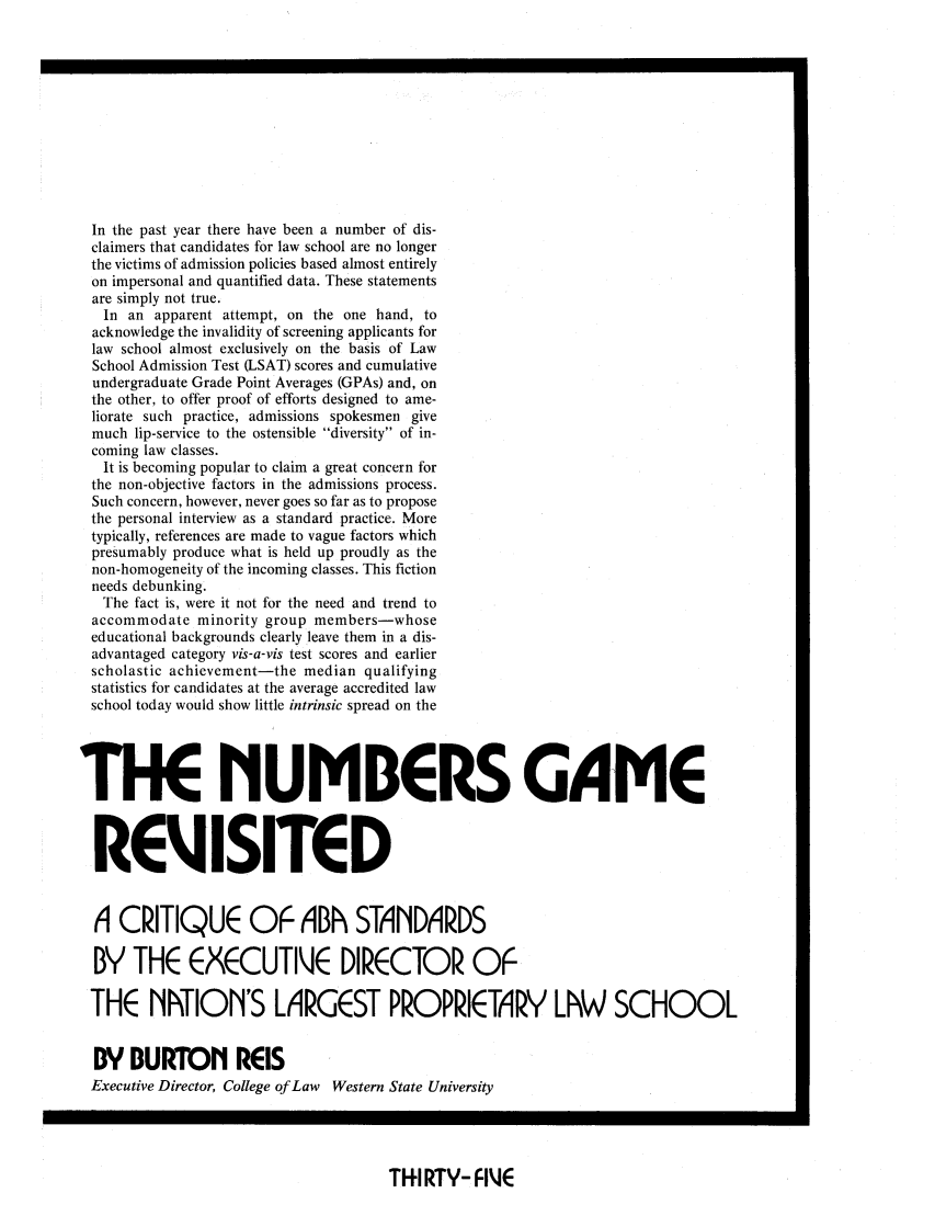 The Numbers Game Revisited - A Critique of ABA Standards by