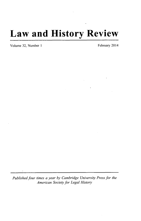 handle is hein.journals/lawhst32 and id is 1 raw text is: Law and History Review
