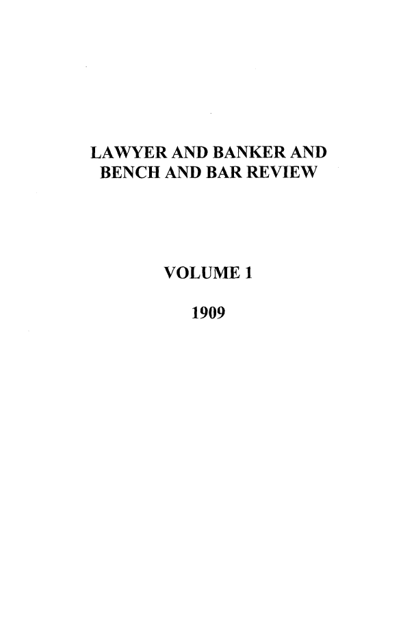 handle is hein.journals/lbancelj1 and id is 1 raw text is: LAWYER AND BANKER AND
