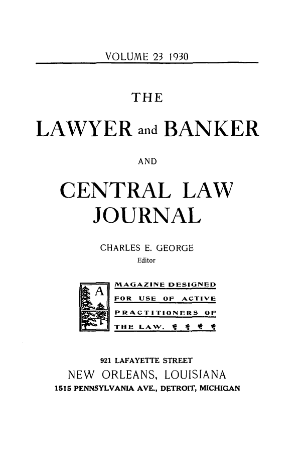 handle is hein.journals/lbancelj23 and id is 1 raw text is: VOLUME 23 1930