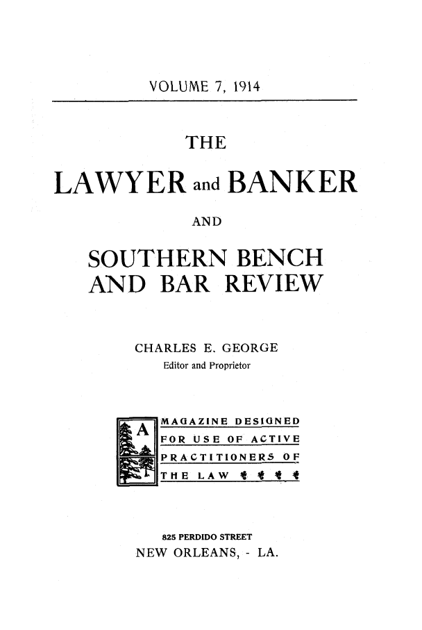 handle is hein.journals/lbancelj7 and id is 1 raw text is: VOLUME 7, 1914