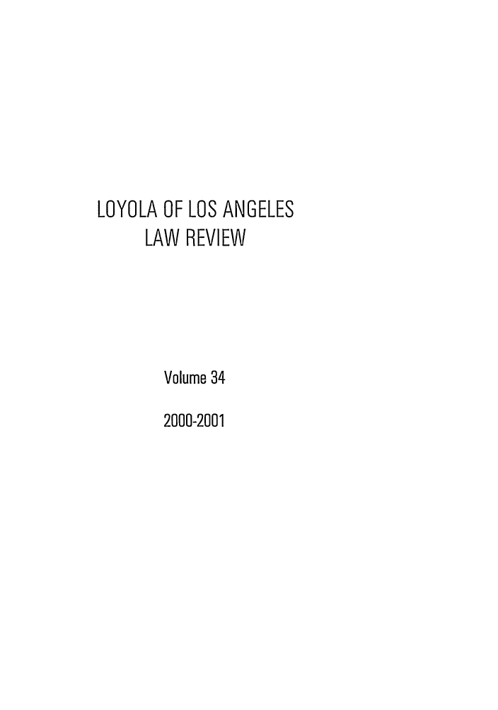 handle is hein.journals/lla34 and id is 1 raw text is: LOYOLA OF LOS ANGELES