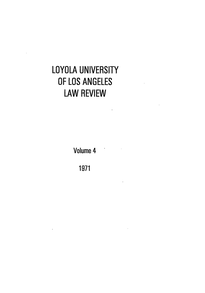 handle is hein.journals/lla4 and id is 1 raw text is: LOYOLA UNIVERSITY