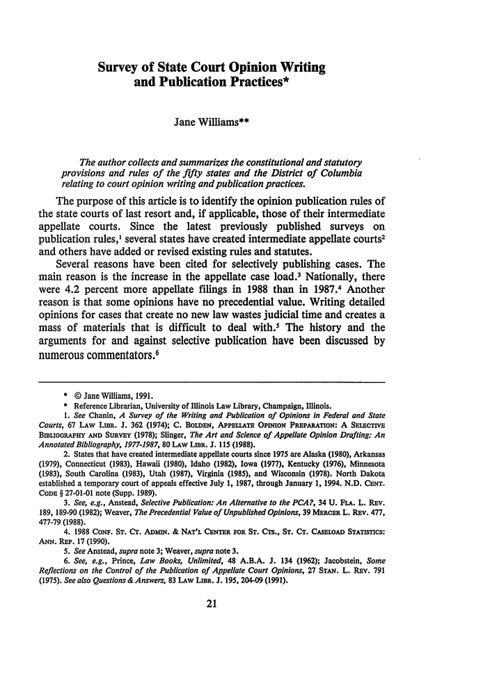 handle is hein.journals/llj83 and id is 33 raw text is: Survey of State Court Opinion Writing