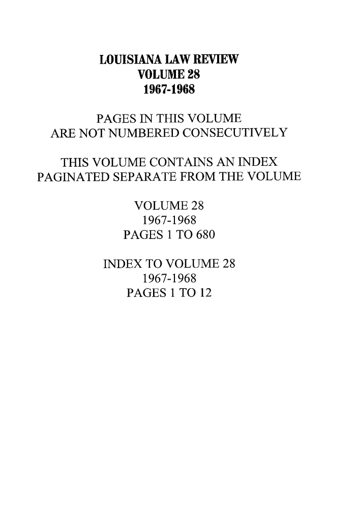 handle is hein.journals/louilr28 and id is 1 raw text is: LOUISIANA LAW REVIEW