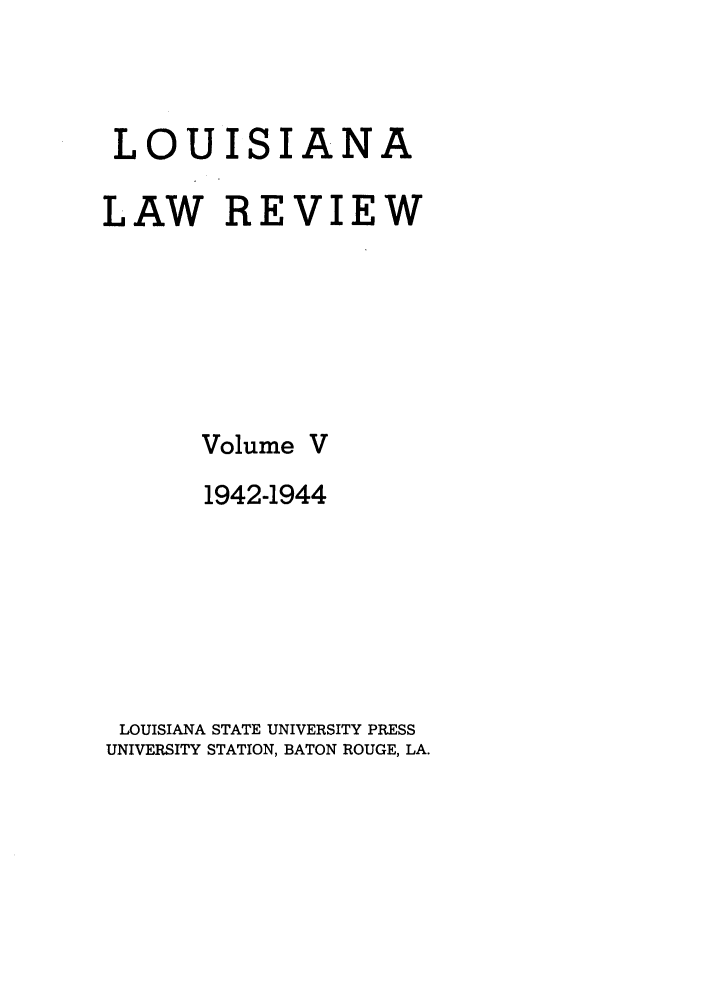 handle is hein.journals/louilr5 and id is 1 raw text is: LOUISIANA