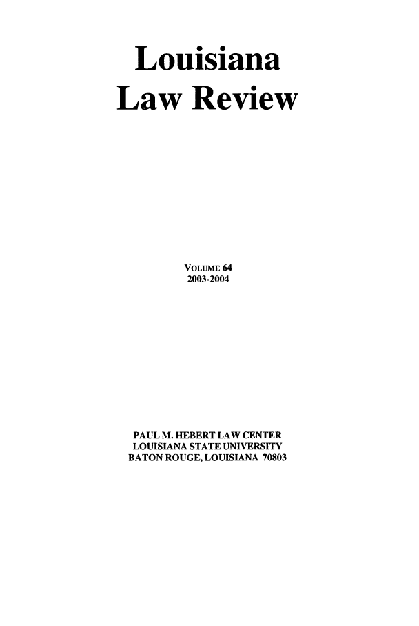 handle is hein.journals/louilr64 and id is 1 raw text is: Louisiana