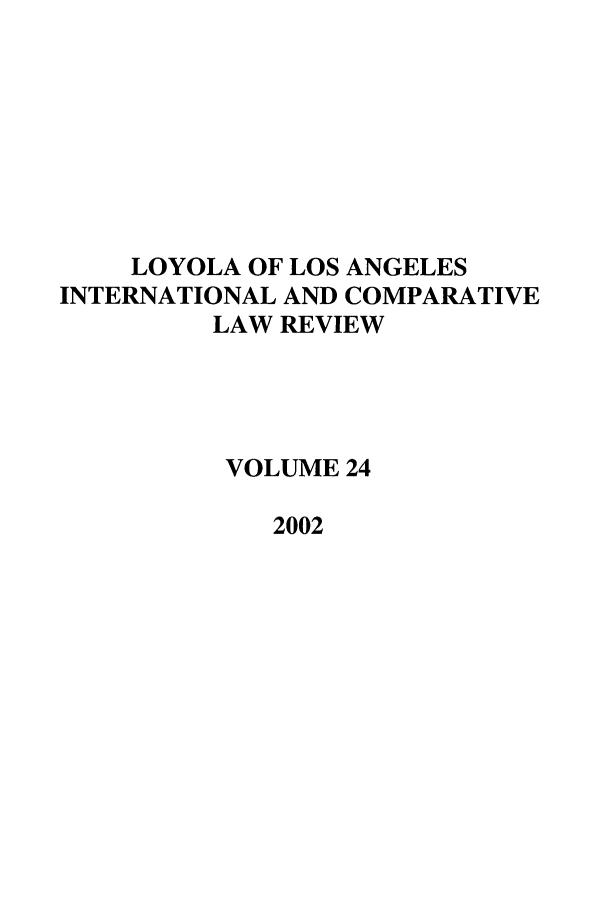 handle is hein.journals/loyint24 and id is 1 raw text is: LOYOLA OF LOS ANGELES