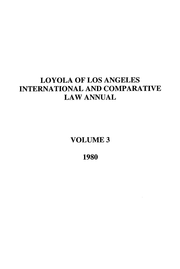 handle is hein.journals/loyint3 and id is 1 raw text is: LOYOLA OF LOS ANGELES