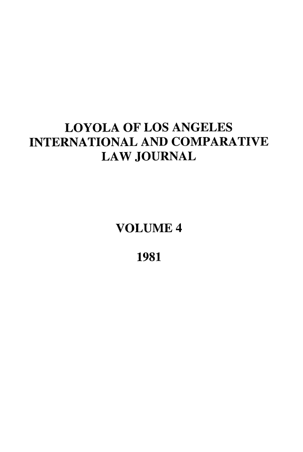 handle is hein.journals/loyint4 and id is 1 raw text is: LOYOLA OF LOS ANGELES