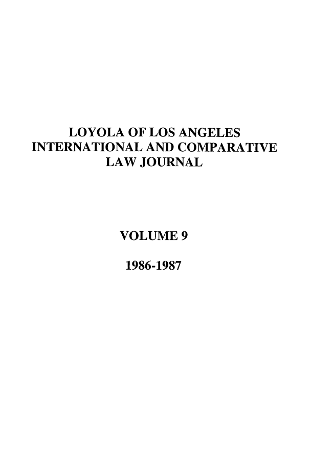 handle is hein.journals/loyint9 and id is 1 raw text is: LOYOLA OF LOS ANGELES