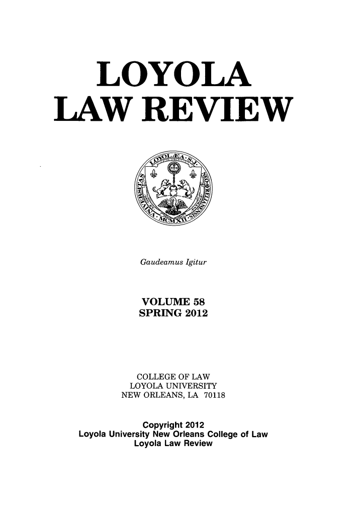 handle is hein.journals/loyolr58 and id is 1 raw text is: LOYOLA