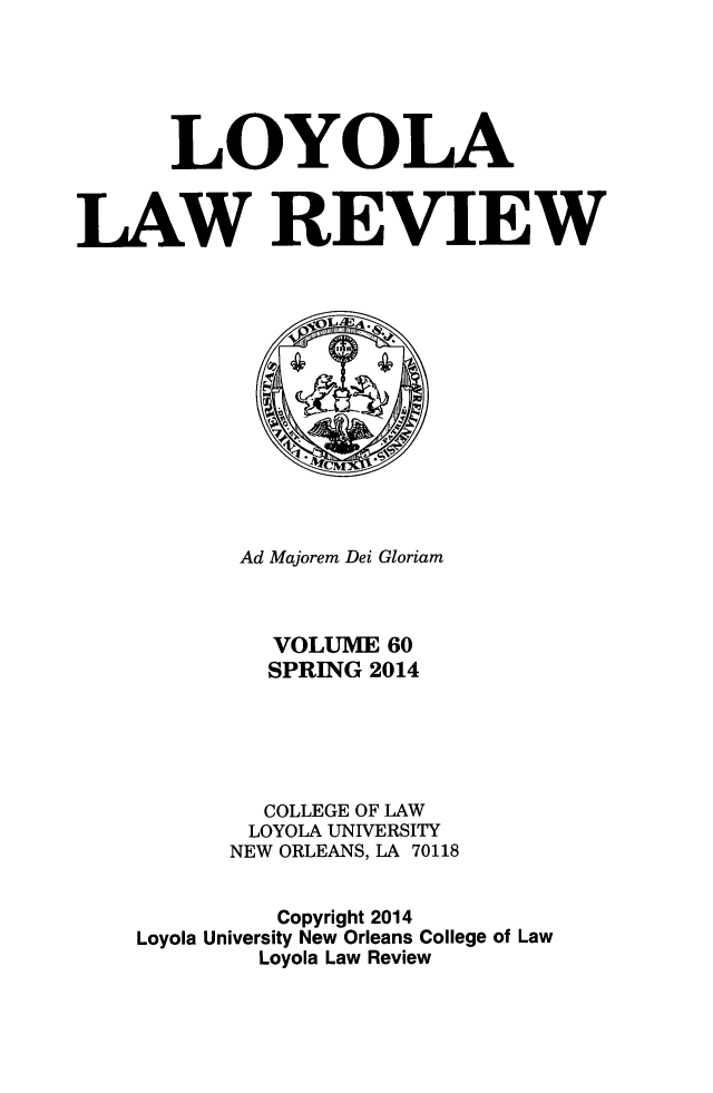 handle is hein.journals/loyolr60 and id is 1 raw text is: LOYOLA