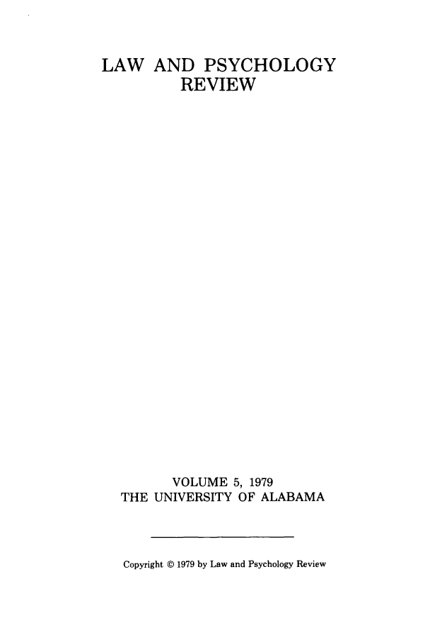 handle is hein.journals/lpsyr5 and id is 1 raw text is: LAW AND PSYCHOLOGY