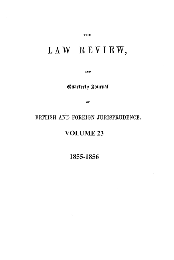 handle is hein.journals/lrqj23 and id is 1 raw text is: THE
