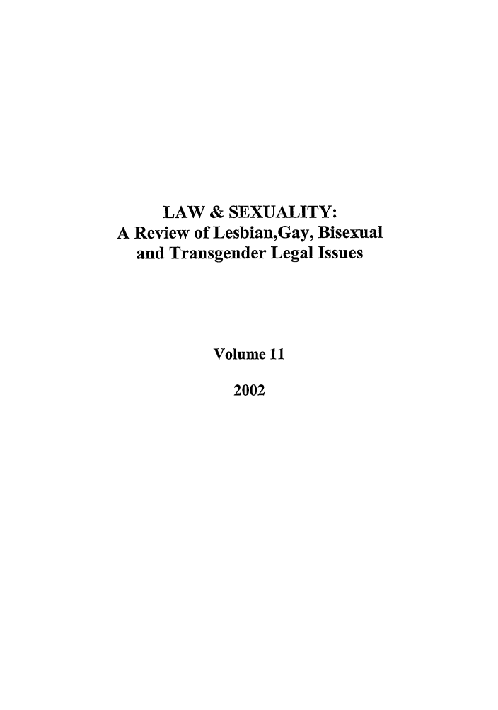 handle is hein.journals/lsex11 and id is 1 raw text is: LAW & SEXUALITY: