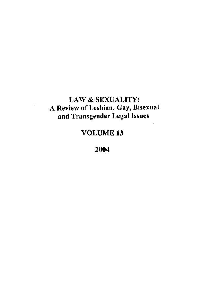 handle is hein.journals/lsex13 and id is 1 raw text is: LAW & SEXUALITY: