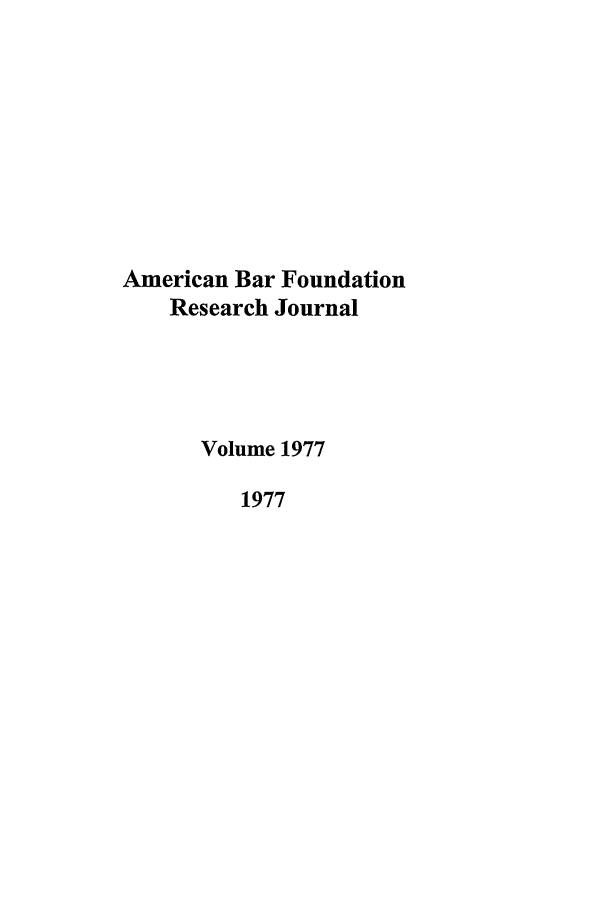 handle is hein.journals/lsociq1977 and id is 1 raw text is: American Bar Foundation
