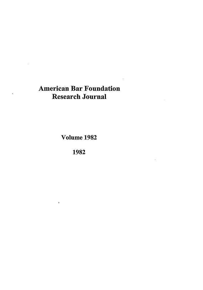 handle is hein.journals/lsociq1982 and id is 1 raw text is: American Bar Foundation