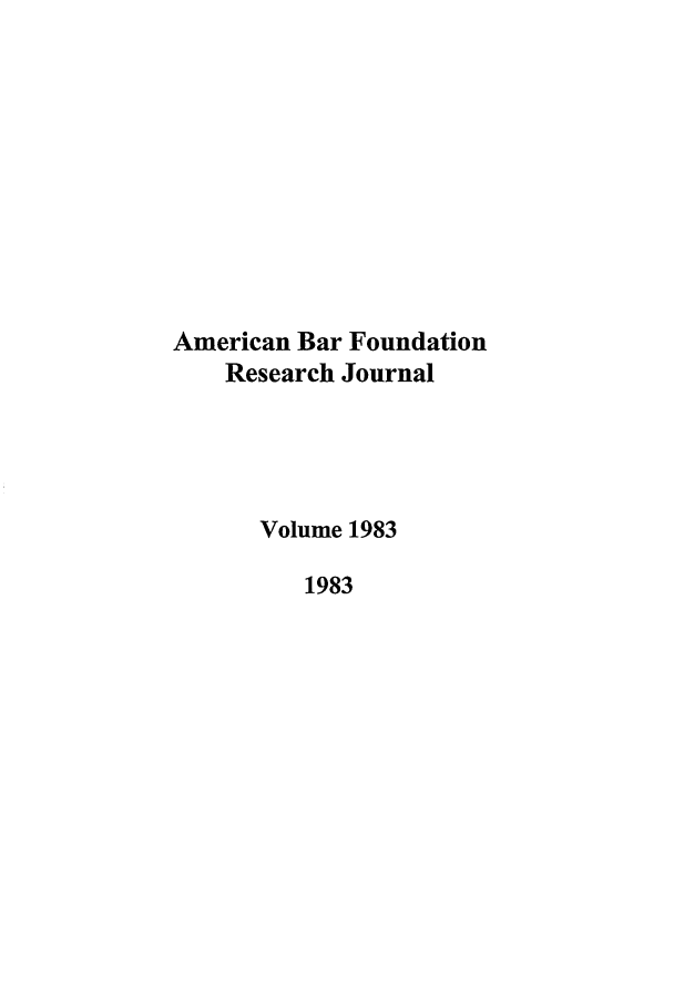 handle is hein.journals/lsociq1983 and id is 1 raw text is: American Bar Foundation
