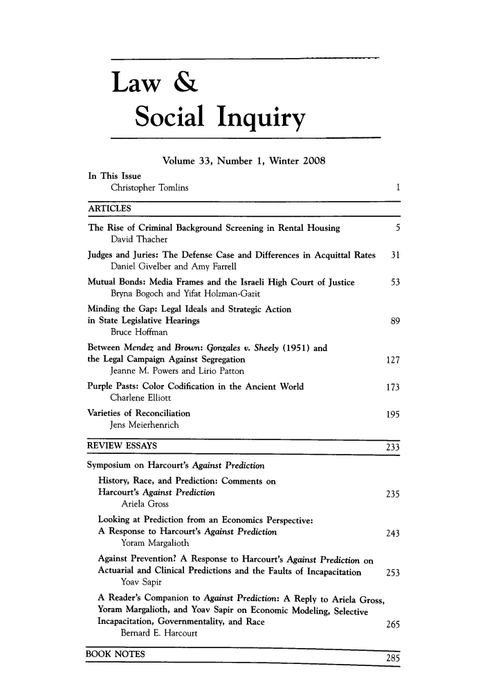 handle is hein.journals/lsociq33 and id is 1 raw text is: Law &