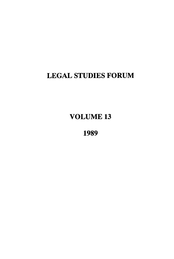 handle is hein.journals/lstf13 and id is 1 raw text is: LEGAL STUDIES FORUM