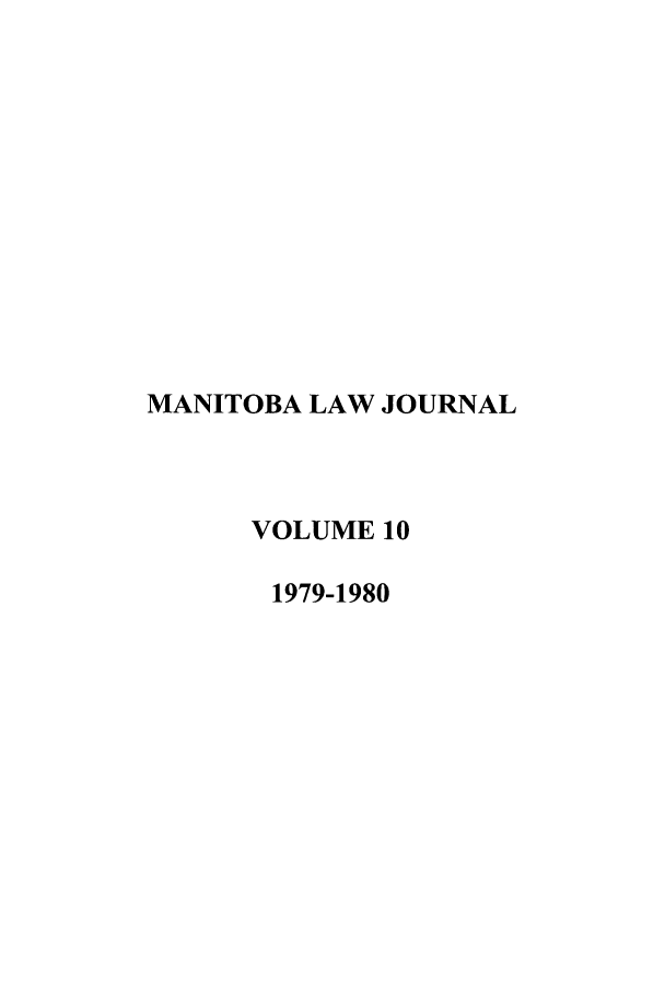 handle is hein.journals/manitob10 and id is 1 raw text is: MANITOBA LAW JOURNAL