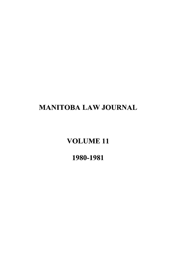 handle is hein.journals/manitob11 and id is 1 raw text is: MANITOBA LAW JOURNAL