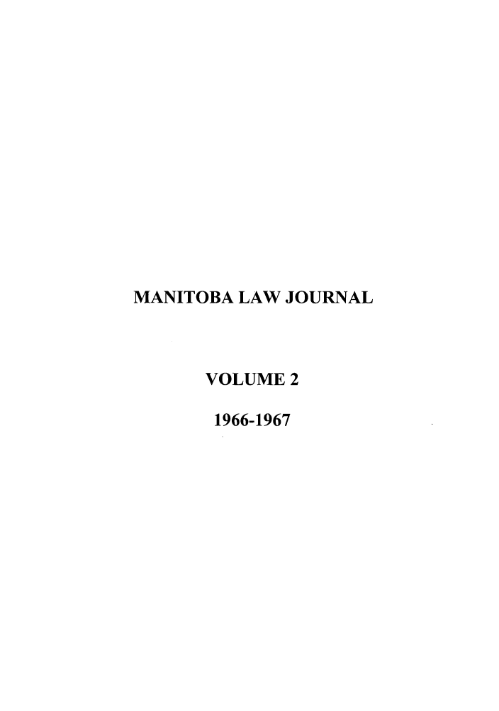 handle is hein.journals/manitob2 and id is 1 raw text is: MANITOBA LAW JOURNAL