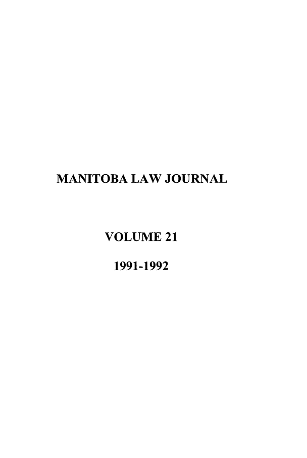 handle is hein.journals/manitob21 and id is 1 raw text is: MANITOBA LAW JOURNAL